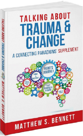 Talking about Trauma & Change
