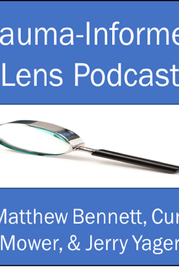 Episode 52: The Trauma-Informed Lens Podcast Turns 1-year Old!