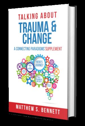 Talking about Trauma & Change